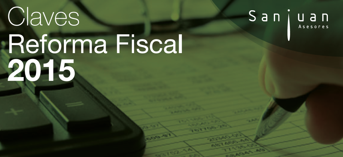 Claves de la Reforma Fiscal 2015